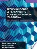 Reflexión sobre el pensamiento y quehacer humano (Filosofía)