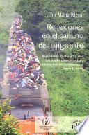 Reflexiones en el camino del migrante