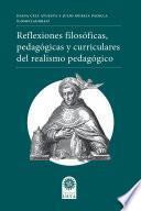 Reflexiones filosóficas, pedagógicas y curriculares del realismo pedagógico