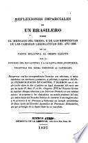 Reflexiones imparciales de un brasilero sobre el mensage del Trono
