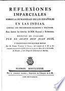 Reflexiones imparciales sobre la humanidad de los Españoles en las Indias
