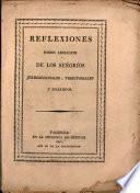 Reflexiones sobre abolicion de los señoríos jurisdiccionales, territoriales y solariegos