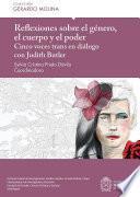 Reflexiones sobre el género, el cuerpo y el poder