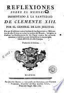 Reflexiones sobre el memori[a]l presentado à la Santidad de Clemente XIII por el General de los jesuitas