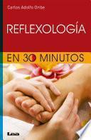 Reflexologia en 30 minutos