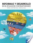 Reformas y desarrollo en el Ecuador contemporáneo