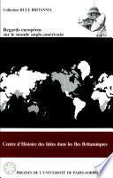 Regards européens sur le monde anglo-américain
