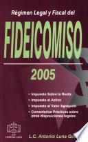 Régimen Legal y Fiscal del Fideicomiso