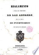 Reglamento para el Servicio de las Aduanas de la Isla de Puerto Rico por parte de sus empleados