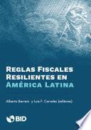 Reglas fiscales resilientes en América Latina