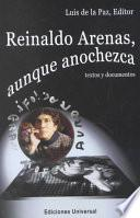 Reinaldo Arenas, aunque anochezca