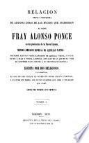 Relación breve y verdadera de algunas cosas de las muchas que sucedieron al Padre fray Alonso Ponce en las provincias de Nueva España