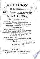 Relacion de la embaxada del Lord Macartney a la China en 1792, 93 y 94