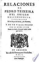 Relaciones d'el origen descendencia y succession de los reyes de Persia y de Harmuz y de un viage hecho por el mismo autor dende la India oriental hasta Italia por tierra