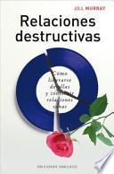 Relaciones destructivas