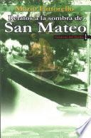 Relatos a la sombra de San Mateo