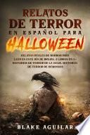 Relatos de Terror en Español para Halloween