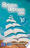 Relatos urbanos 2016