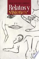 Relatos y visiones
