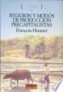 Religión y Modos de producción Precapitalistas