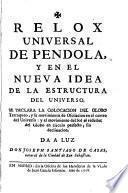 Relox universal de pendola, y en el nueva idea de la estructura del universo