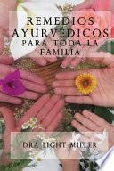 Remedios Ayurvedicos para Toda la Familia