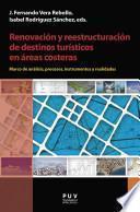Renovación y reestructuración de destinos turísticos en áreas costeras