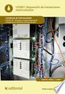 Reparación en instalaciones automatizadas. ELEE0109 - Montaje y mantenimiento de instalaciones eléctricas de Baja Tensión