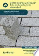 Replanteo y clasificación de los productos finales en piedra natural. IEXD0108