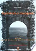 Repoblación y reconquista : actas del III Curso de Cultura Medieval, celebrado en Aguilar de Campoo, septiembre de 1991