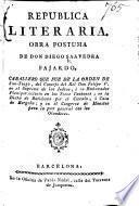 Republica Literaria. Obra postuma. (Prefacion de D. Gregorio Mayans i Siscar.).