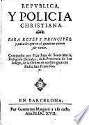Republica y policia christiana (etc.)