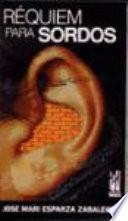 Réquiem para sordos