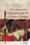 Requiem por el joven Borgia