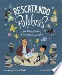 Rescatando palabras (Digging for Words Spanish Edition)