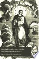 Reseña histórica acerca de los fundamentos, devocion, controversia y festividad de la Inmaculada Concepcion ...