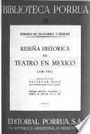 Reseña histórica del teatro en México, 1538-1911