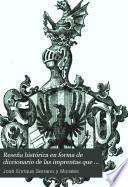 Reseña histórica en forma de diccionario de las imprentas que han existido en Valencia