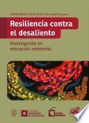 Resiliencia contra el desaliento