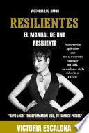 Resilientes el Manual de Una Resiliente