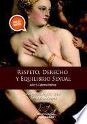 Respeto, derechos y equilibrio sexual
