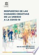 Respuestas de las Ciudades Creativas de la UNESCO a la COVID-19