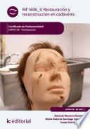 Restauración y reconstrucción en cadáveres. SANP0108