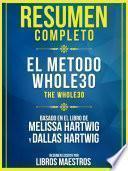 Resumen Completo: El Metodo Whole30 (The Whole30)