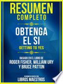 Resumen Completo: Obtenga El Si (Getting To Yes)