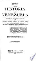 Resumen de la historia de Venezuela desde el año de 1797 hasta el de 1830