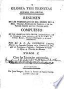 Resumen de las prerrogativas del Orden de la Ssam. Trinidad,Redención de Cautivos y de los varones ilustres que han florecido en él...