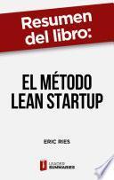 Resumen del libro El método Lean Startup de Eric Ries