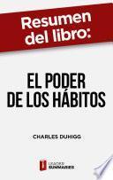 Resumen del libro El poder de los hábitos de Charles Duhigg