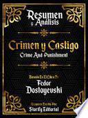 Resumen y Analisis: Crimen Y Castigo (Crime And Punishment)
